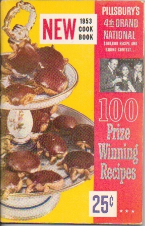 Image for Pillsbury's 4th Grand National 100,000 Recipe And Baking Contest: 100 Prize Winning Recipes Adapted For Your Use By Ann Pillsbury
