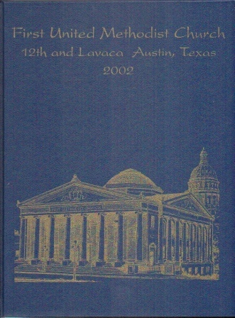 Image for First United Methodist Church Directory 2002, Austin, Texas 12th and Lavaca