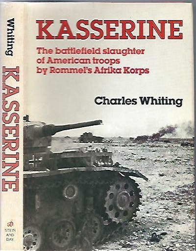 Image for Kasserine, First Blood The Battlefield Slaughter of American Troops by Rommel's Afrika Korps