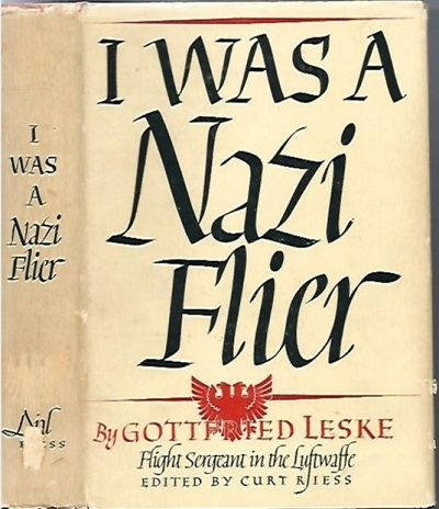 Image for I Was A Nazi Flier, Flight Sargeant In The Luftwaffe
