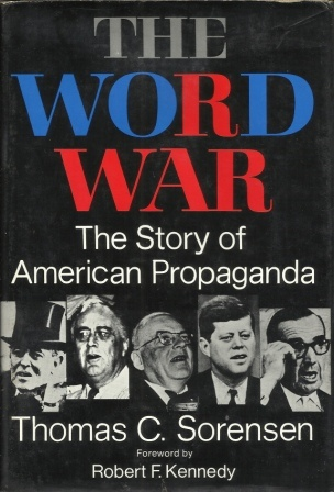Image for The Word War  The Story of American Propaganda