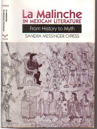 Image for La Malinche In Mexican Literature From History To Myth