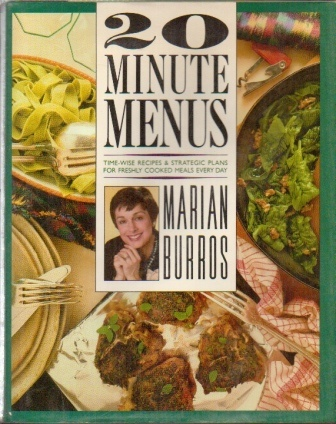Image for Twenty-Minute Menus Time-Wise Recipes & Strategic Plans for Freshly Cooked Meals Every Day
