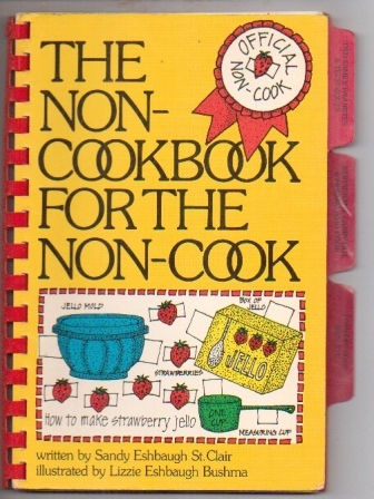 Image for The Non-cookbook For The Non-cook