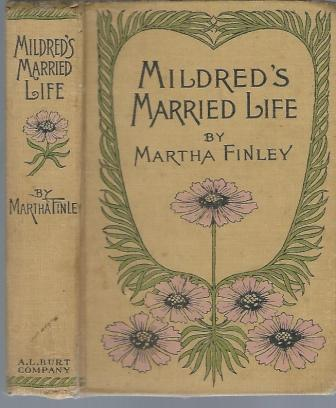 Image for Mildred's Married Life   A Sequel to Mildred and Elsie