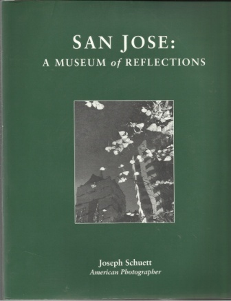 Image for San Jose: A Museum Of Reflections