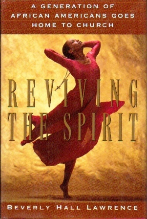Image for Reviving the Spirit  A Generation of African Americans Goes Home to Church