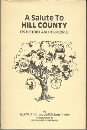 Image for A Salute to Hill County, Its History and Its People  A Texas Sesquicentennial Celebration