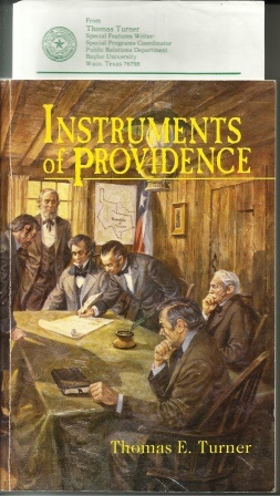 Image for Instruments of Providence Biographical Vignettes of the Charter Trustees of Baylor University