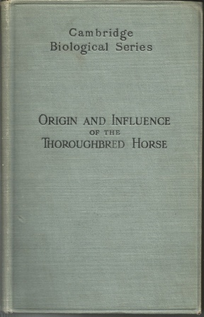 Image for The Origin And Influence Of The Thoroughbred Horse
