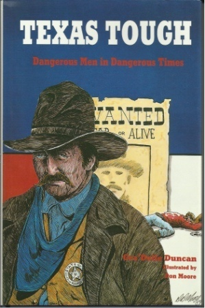 Image for Texas Tough  Dangerous Men in Dangerous Times