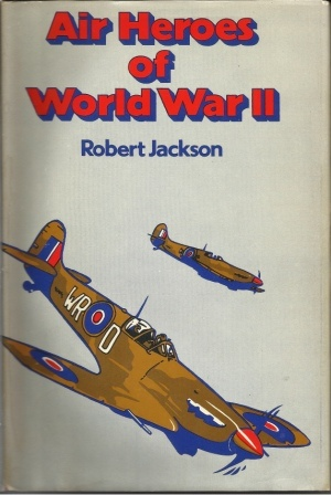 Image for Air Heroes Of World War II Sixteen Stories of Heroism in the Air