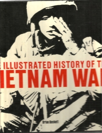 Image for The Illustrated History of the Vietnam War
