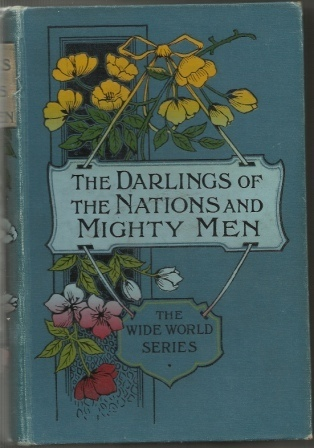 Image for The Darlings Of The Nations; Mighty Men And Their Daring Deeds Two Books in One.