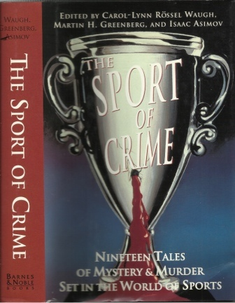 Image for Sport of Crime Nineteen Tales of Mystery & Murder Set in the World of Sports