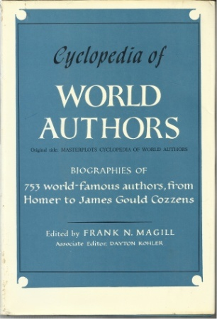 Image for Cyclopedia Of World Authors Biographies of 753 World-Famous Authors, from Homer to James Gould Cozzens