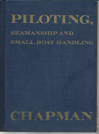 Image for Piloting, Seamanship and Small Boat Handling, Chapmans Piloting Edition