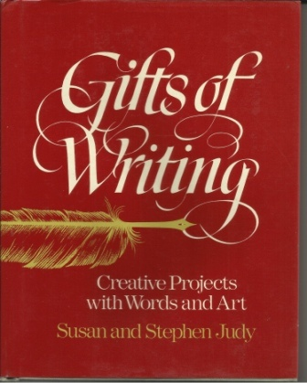 Image for Gifts of Writing  Creative Projects With Words and Art