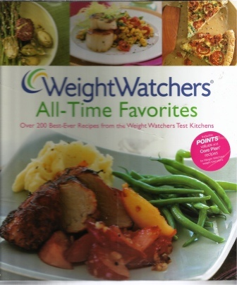 Image for Weight Watchers All-time Favorites  Over 200 Best-Ever Recipes from the Weight Watchers Test Kitchens