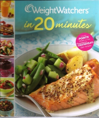 Image for Weight Watchers In 20 Minutes   250 Fresh, Fast Recipes