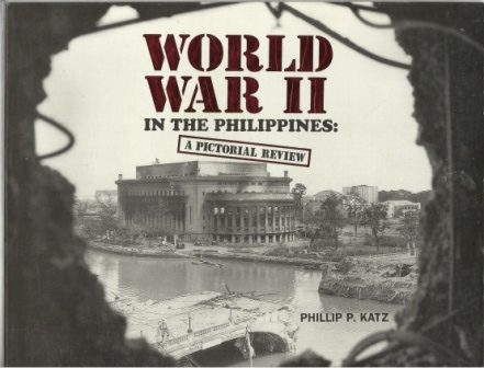 Image for World War II in the Philippines A Pictorial Review