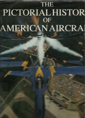 Image for Pictorial History of American Aircraft