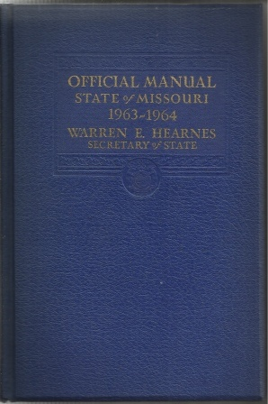 Image for State of Missouri Official Manual for the Years 1963-1964