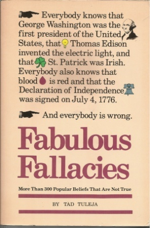Image for Fabulous Fallacies  More Than 300 Popular Beliefs That Are Not True