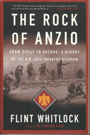 Image for The Rock Of Anzio  From Sicily To Dachau, A History Of The U.S. 45th Infantry Division