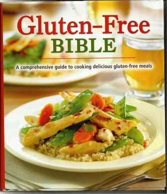 Image for Gluten-Free Bible A Comprehensive Guide to Cooking Delicious Gluten-Free Meals