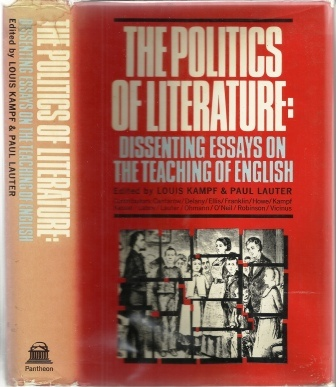 Image for The Politics Of Literature Dissenting Essays on the Teaching of English