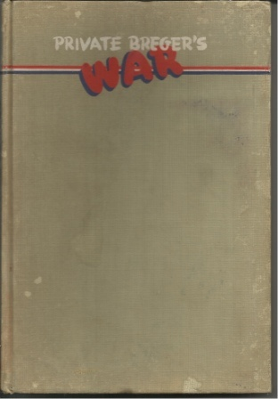 Image for Private Breger's War His Adventures in Britain and At the Front