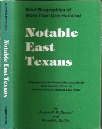 Image for Notable East Texans Brief Biographies of 100
