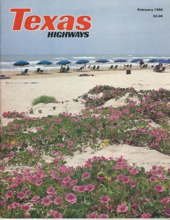 Image for Texas Highways Magazine, February 1986 The Official Texas State Travel Magazine