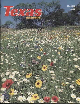 Image for Texas Highways Magazine, May 1986 The Official Texas State Travel Magazine