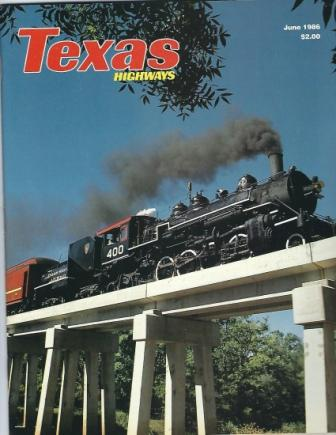 Image for Texas Highways Magazine, June 1986 The Official Texas State Travel Magazine