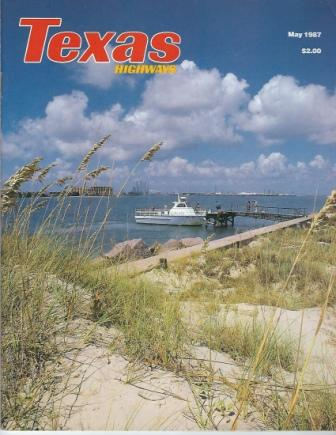Image for Texas Highways Magazine, May 1987 The Official Texas State Travel Magazine