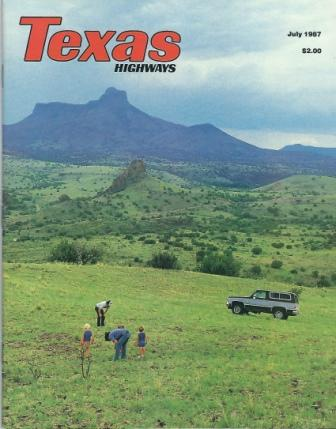 Image for Texas Highways Magazine, July 1987 The Official Texas State Travel Magazine