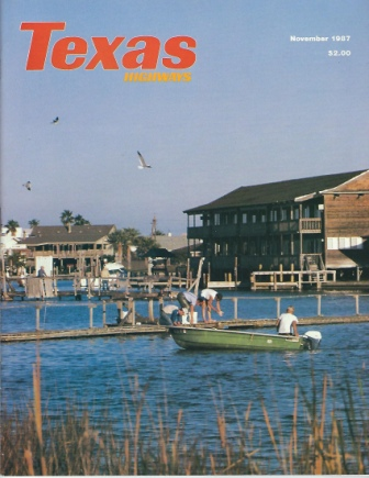 Image for Texas Highways Magazine, November 1987 The Official Texas State Travel Magazine