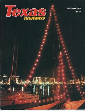 Image for Texas Highways Magazine, December 1987 The Official Texas State Travel Magazine
