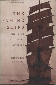 Image for The Famine Ships  The Irish Exodus to America