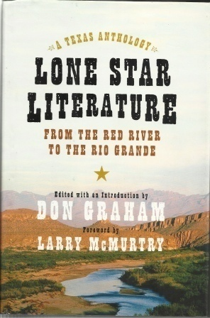 Image for Lone Star Literature  From the Red River to the Rio Grande: A Texas Anthology