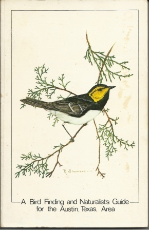 Image for A Bird Finding And Naturalist's Guide For The Austin, Texas, Area
