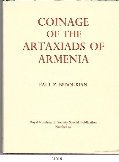 Image for Coinage of the Artaxiads of Armenia   Special Publication - Royal Numismatic Society ; No. 10