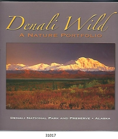 Image for Denali Wild, A Nature Portfolio Denali National Park and Preserve, Alaska