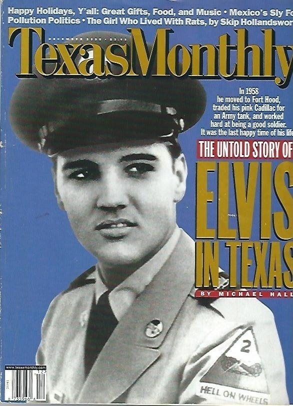 Image for Texas Monthly, December 2000, Volume 28, Issue 12 The Untold Story of Elvis in Texas by Michael Hall and Various Articles
