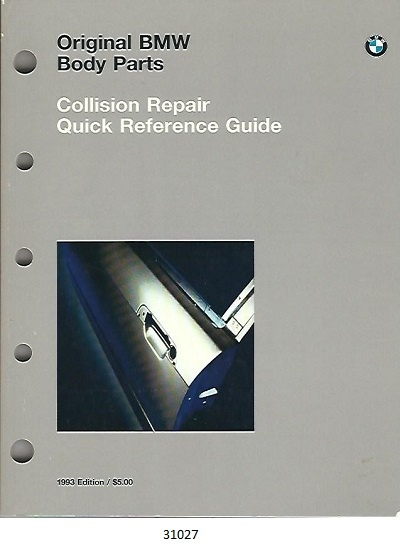 Image for Original BMW Body Parts Catalog Collision Repair Quick Reference Guide