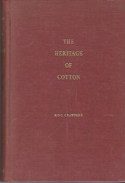 Image for The Heritage Of Cotton The Fibre of Two Worlds and Many Ages