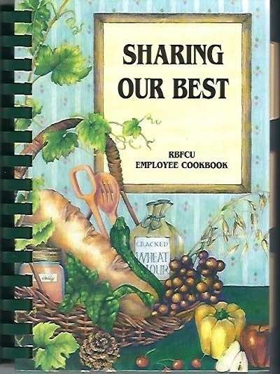 Image for Sharing Our Best, RBFCU Employee Cookbook 1998-1999 A Collection of Recipes by Randolph-Brooks Federal Credit Union