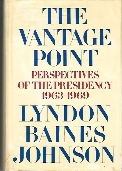 Image for The Vantage Point  Perspectives of the Presidency, 1963-1969
